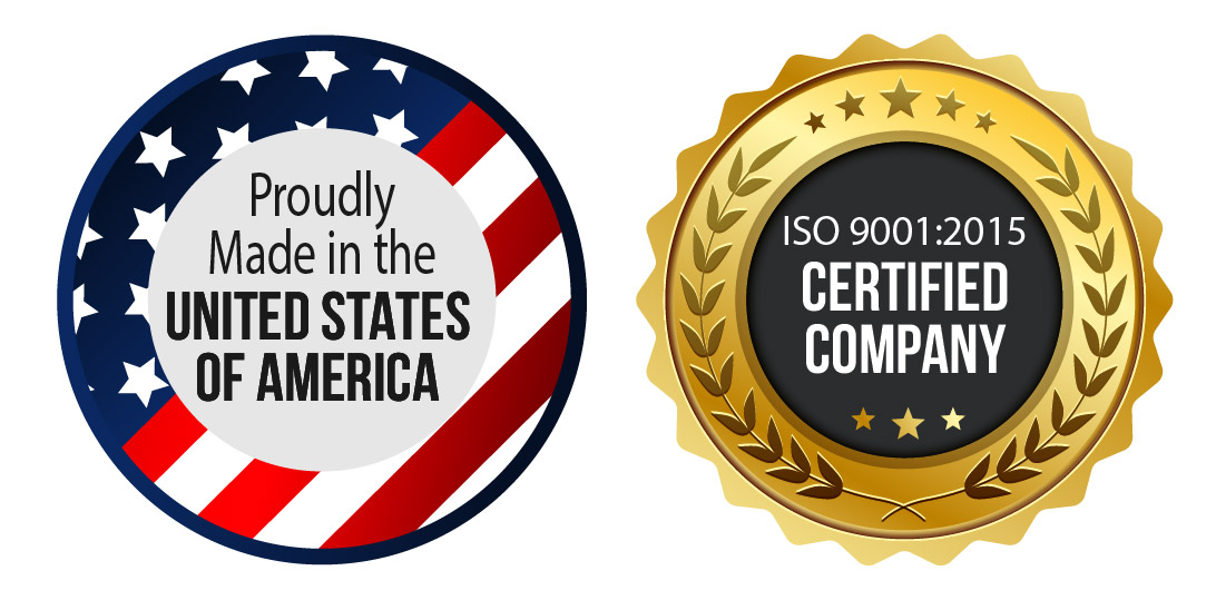 Iso 9001:2015 Certified, Manufactured in the USA